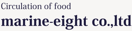 Circulation of food marine-eight co.,ltd